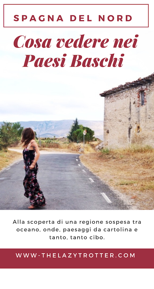 f4d0ab4f8de088 Paesi Baschi  10 tappe per scoprire cosa vedere nella Spagna del Nord