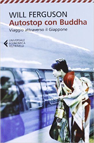 AutoStop Con Budda, libri sui viaggi, letteratura di viaggio