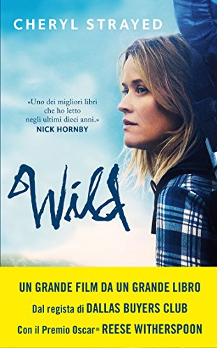 Wild, libri sui viaggi, libri sul viaggio