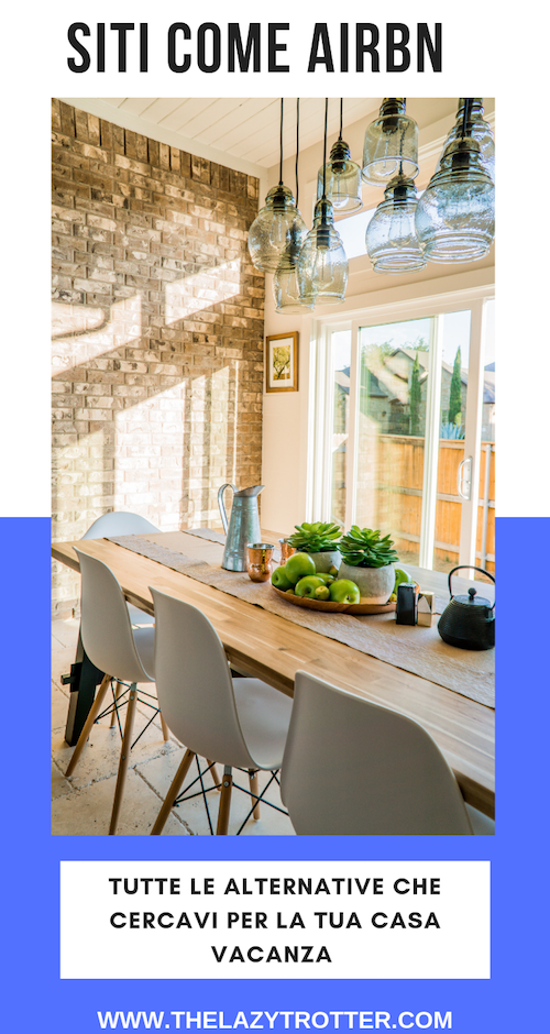 Siti come airbnb tutte le alternative che cercavi per la for Siti per arredare casa