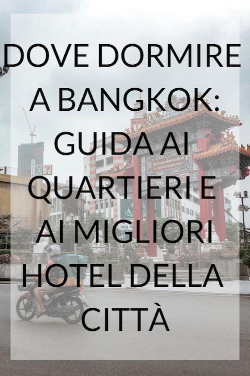 DOVE DORMIRE A bangkok, dove alloggiare a bangkok, hotel a bangkok