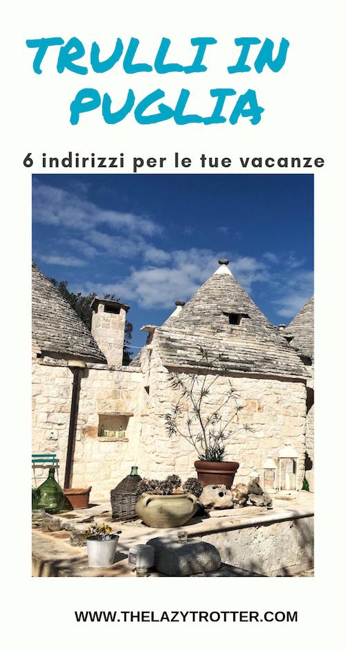 Trulli in Puglia, dormire in un trullo, puglia, salento