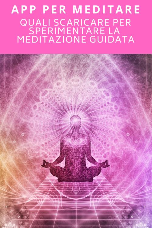 app per meditare, meditazione guidata per dormire, meditazione mindfulness