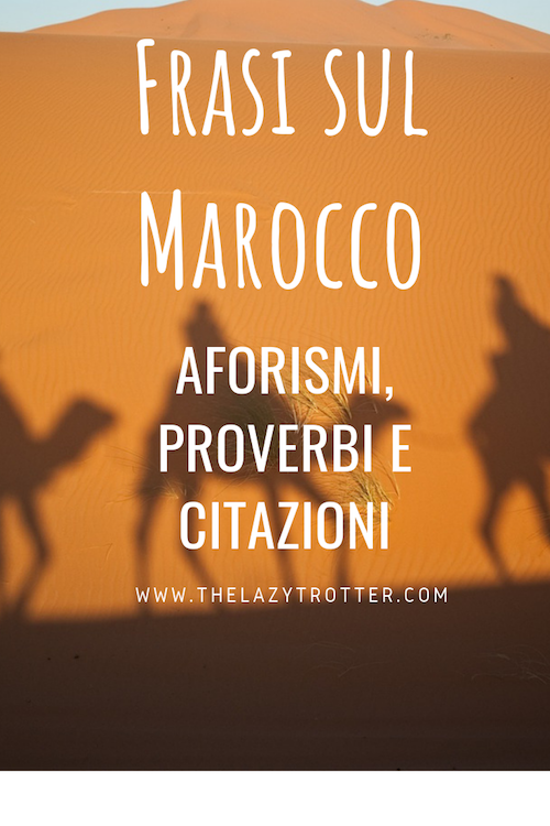 y frasi sul marocco, frasi in arabo, poesie sul viaggio